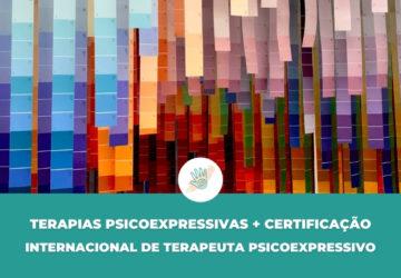 MESTRADO EM TERAPIAS PSICOEXPRESSIVAS + CERTIFICAÇÃO INTERNACIONAL DE TERAPEUTA PSICOEXPRESSIVO